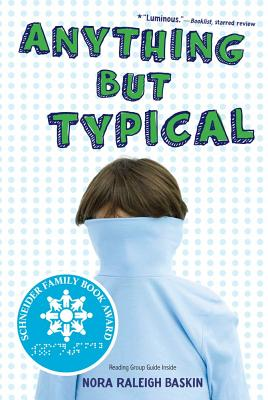 Anything but Typical By Baskin, Nora Raleigh